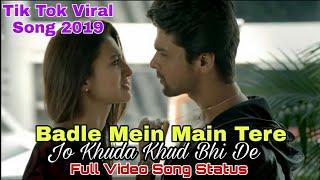 badle mein main tere jo khuda kuch bhi de full video song status | badle mein main tere Song| DeeZi
