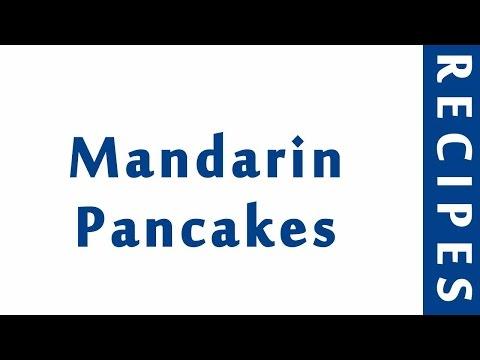 Mandarin Pancakes | ITALIAN FOOD RECIPES | RECIPES LIBRARY | MY RECIPES