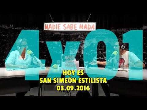NADIE SABE NADA - (4x01): Hoy es San Simeón Estilista