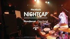"Thundercat performs ""Tron Song"" - Pitchfork Nightcap"