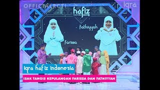 Video HAFIZ INDONESIA 2018 - ISAK TANGIS KEPULANGAN FARISSA DAN FATHIYYAH   IQRA download MP3, 3GP, MP4, WEBM, AVI, FLV Mei 2018