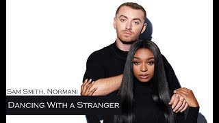 Sam Smith, Normani - Dancing With A Stranger (TRADUÇÃO/LEGENDADO)