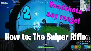 How to Aim the Sniper Rifle - Mastering Bullet Drop | Fortnite Tutorial