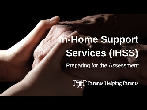 Preparing For The IHSS Assessment