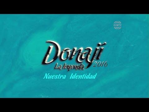 CORTV:  Donají, La Leyenda. 24 Julio 2016  (Emisión Completa).