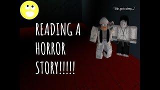 Reading horror stories with Dagny lilja! | Roblox