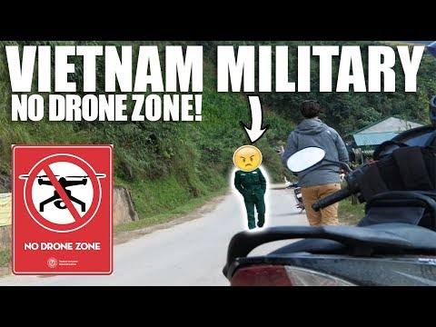 VIETNAM MILITARY SAY NO DRONE - Ha Giang Loop