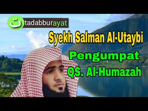 Murottal Merdu Qur An Surat Al Humazah Pengumpat By Syekh Salman Al Utaybi 104