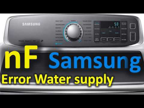 nF Error Code SOLVED!!! Samsung Top Loading Washer Washing Machine water  supply problem