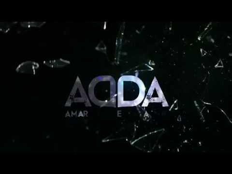 Adelanto I  ADDA, Amar después de amar 2017