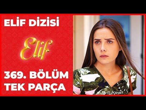 Elif 369.Bölüm