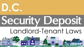 District of Columbia Security Deposit Laws for Landlords and Tenants