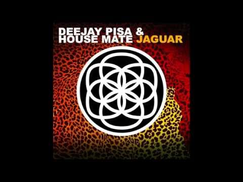ORIGINAL MIX JAGUAR PISA DJ : HOUSE MATE