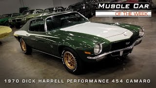 Muscle Car Of The Week Video #70: 1970 Dick Harrell 454 Camaro