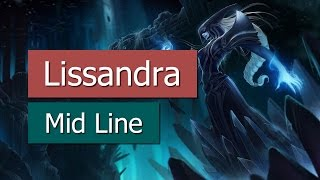 League of Legends - Lissandra (Mid Line)