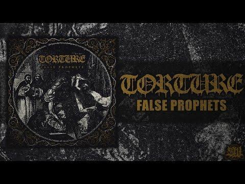 TORTURE - FALSE PROPHETS [OFFICIAL EP STREAM] (2016) SW EXCLUSIVE