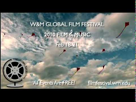 William & Mary Global Film Festival - 2010 Film and Music Trailer