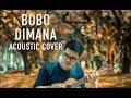 James Adam - Bobo Dimana Cover #tokopediacreatorshunt