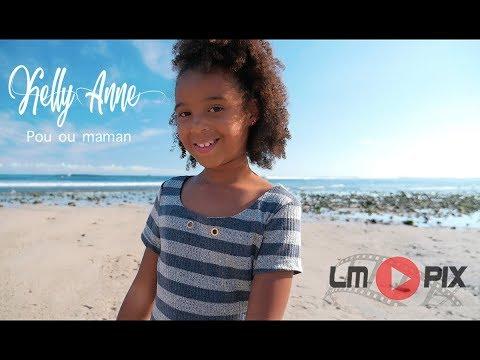 Kelly-Anne -  Pou ou Maman [ Clip Officiel ] # LMPix