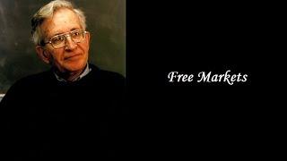 Noam Chomsky - Free Markets Thumbnail