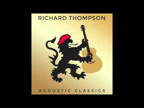 Richard Thompson - Beeswing (Acoustic)