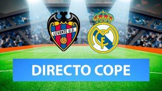 (SOLO AUDIO) Directo del Levante 0-2 Real Madrid en Tiempo de Juego COPE