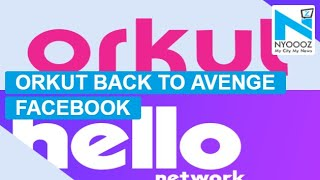 Orkut in 'Hello' avatar re-launched