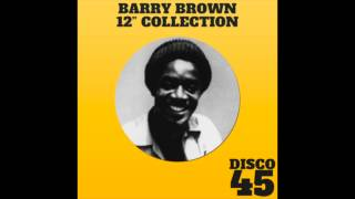 "Barry Brown 12"" Collection (Full Album)"