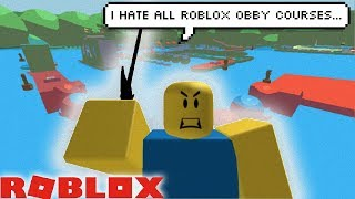 I HATE ALL ROBLOX OBBY COURSES...