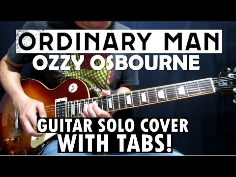 Ordinary Man – Ozzy Osbourne | Slash's Guitar Solo Cover with TABS!