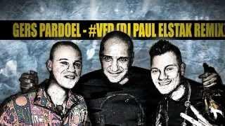 Gers Pardoel - #VFD (DJ Paul Elstak Remix)