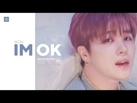 IKON - I'M OK Line Distribution (Color Coded) | 아이콘