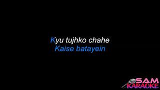 Tu Jaane Na _ Atif Karaoke sam karaoke