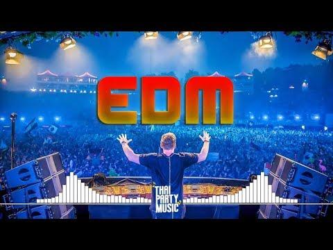 เพลงตื๊ดๆ EDM 2018 ใหม่ล่าสุด VOL.4 เปิดในผับ