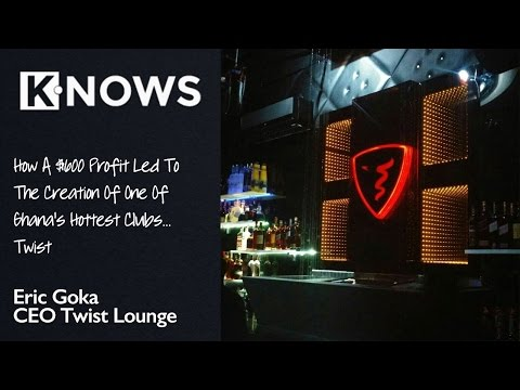 Eric Goka Narrates How a $600 Profit Led To The Creation Of One Of Ghana's Hottest Clubs... Twist