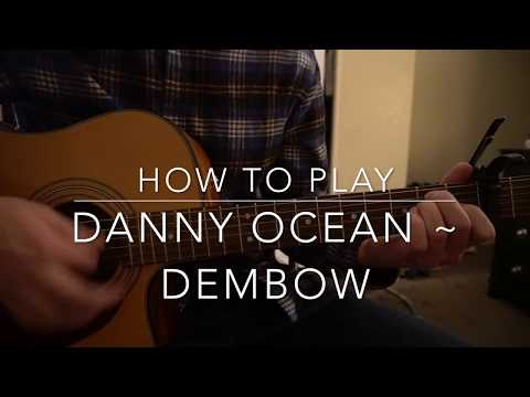 "How to play ""Dembow"" by Danny Ocean"
