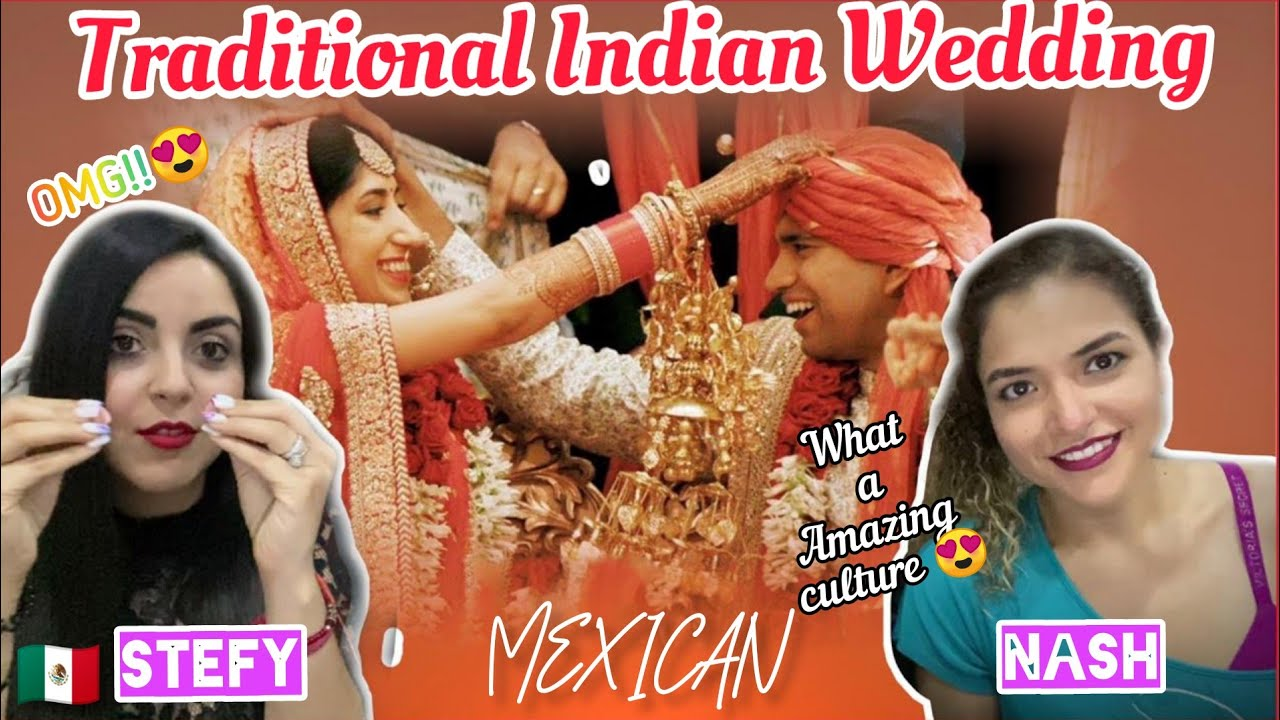 MEXICAN GIRLS Reacts to INDIAN TRADITIONAL WEDDING