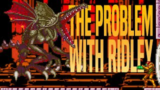 The Problem with Ridley