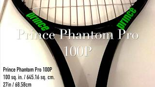 Prince Phantom Pro 100P Review - First impressions