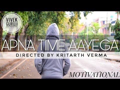 Apna Time Aayega | Motivational Video | Vivek Guruji