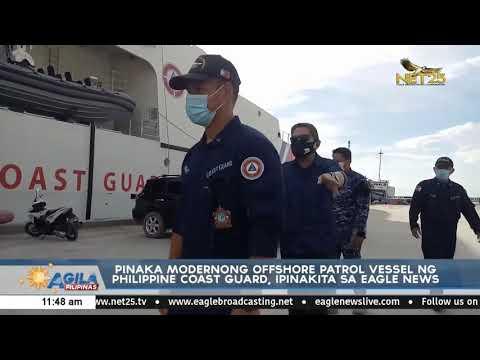 Pinaka modernong offshore patrol vessel ng Philippine Coast Guard, ipinakita sa Eagle News