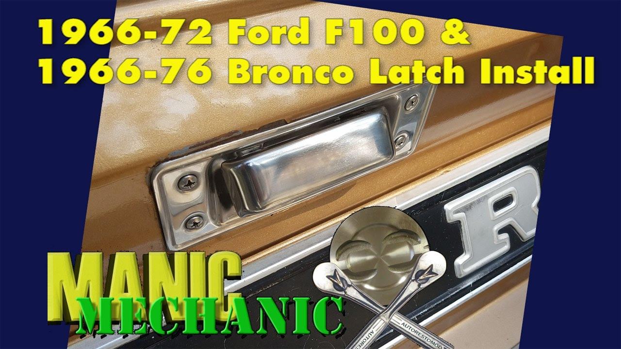 Tailgate Latch Install F100 Bronco Episode 1 Manic Mechanic Youtube 1967 Heater Wiring Diagram