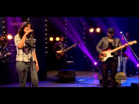 Thank you for the music - Shweta Mohan f. Bennet & the band - Music Mojo - Kappa TV