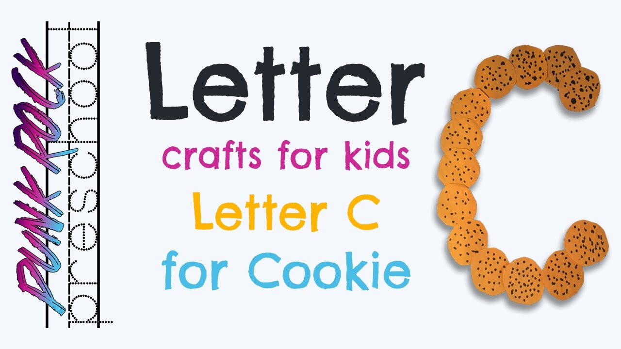 letter c for cookie best letter crafts for kids fun letter abc activities for preschool