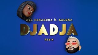 AYA NAKAMURA feat. MALUMA - DJADJA Remix (Official Lyric Video)