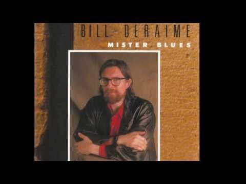 Bill Deraime - C'est dur
