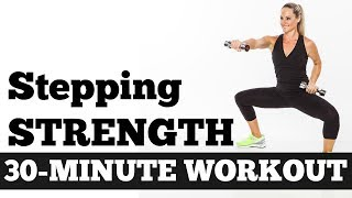 30Minute Stepping Strength Total Body Workout with Dumbbells no Floor Work, Walking Circuit Workout