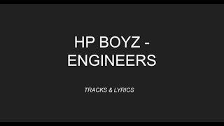 HP Boyz - Engineers. [LYRICS]
