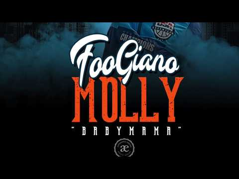 "Foogiano – Molly ""Baby Mama"" (Clean)"