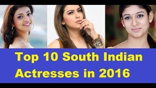 Top 10 richest south indian actresses in 2016 income and networth– tamil & telugu